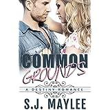 Common Grounds (A Destiny Romance)