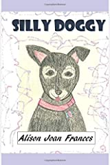 Silly Doggy (The Magic of Pets) Paperback