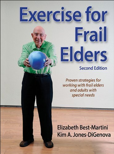 Exercise for Frail Elders-2nd Edition by Elizabeth Best-Martini (Martini Handle)