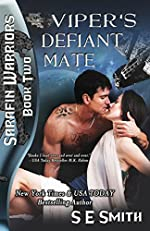 Viper's Defiant Mate: Sarafin Warriors Book 2: Science Fiction Romance