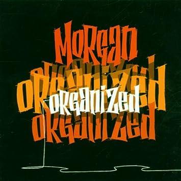 amazon organized morgan 輸入盤 音楽
