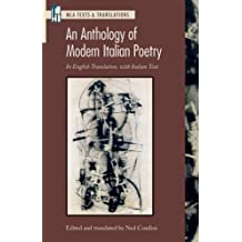 An Anthology of Modern Italian Poetry: In Engilsh Translation, with Italian Text (Texts and Translations) (Italian and English Edition)