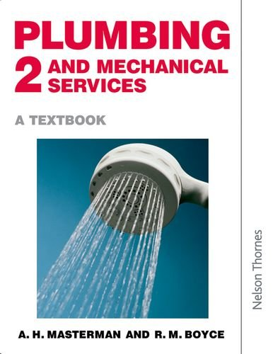 Plumbing and Mechanical Service: Bk. 2: A Textbook
