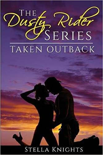 Taken Outback (The Dusty Rider Series)