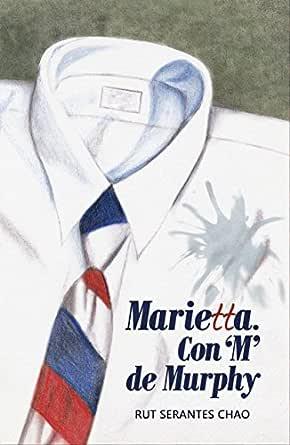 Marietta. Con M de Murphy