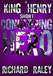 Conquering Hero (King Henry Shorts)