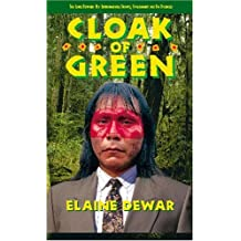 Cloak of Green: The Links between Key Environmental Groups, Government and Big Business