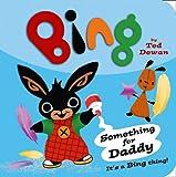 Something for Daddy (Bing)