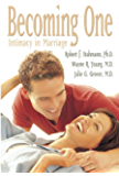 Becoming One: Intimacy in Marriage