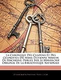 La Chronique des Chapons et des Gélinottes du Mans D'Étienne Martin de Pinchesne, Etienne Martin Pinchesne and Pierre Costar, 1145921442