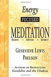 Energy Focused Meditation: Body, Mind, Spirit
