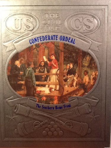 Confederate Ordeal: The Southern Home Front