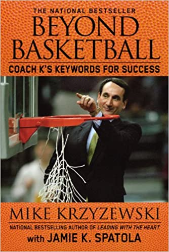 Beyond Basketball Coach K S Keywords For Success Mike