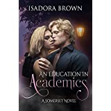 An Education in Academics: A Somerset Novel (Somerset Series Book 4)