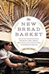 The New Bread Basket: How the New Cro...