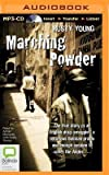 img - for [(Marching Powder)] [Author: Rusty Young] published on (September, 2014) book / textbook / text book