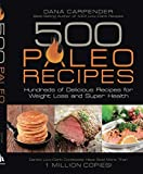Image of 500 Paleo Recipes: Hundreds of Delicious Recipes for Weight Loss and Super Health