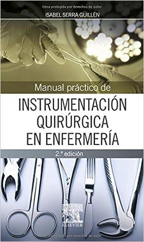 Como Descargar Torrent Manual Práctico De Instrumentación Quirúrgica En Enfermería - 2ª Edición Formato PDF Kindle