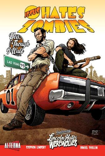 Jesus Hates Zombies/Lincoln Hates Werewolves, Volume 3 PDF