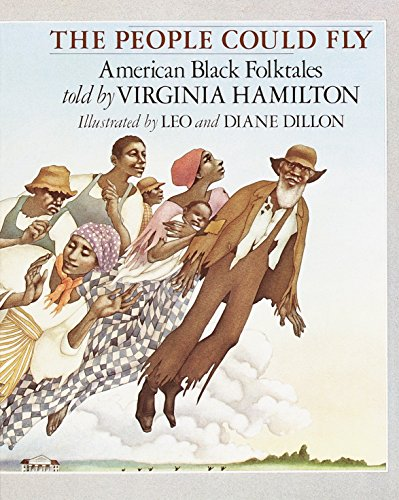 (The People Could Fly: American Black Folktales)