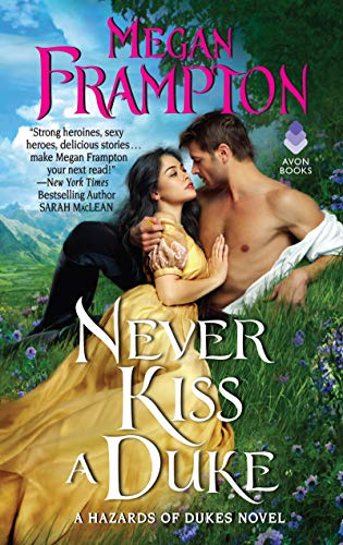Never Kiss a Duke: A Hazards of Dukes Novel by [Frampton, Megan]
