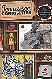 Tennessee Curiosities, Kristin Luna, 0762759976