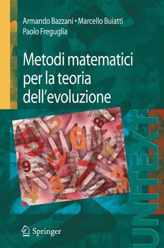 Metodi matematici per la teoria dell'evoluzione (UNITEXT) (Italian Edition)