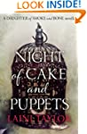 Night of Cake and Puppets (a Daughter...