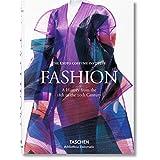Fashion Une histoire de la mode du XVIIIe au XXe siècle