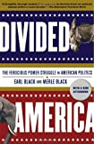 Divided America, Earl Black and Merle Black, 0743262077