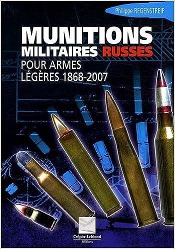 Munitions militaires russes : Pour armes légères 1868-2007