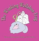 The Winking Wallaboo Frog