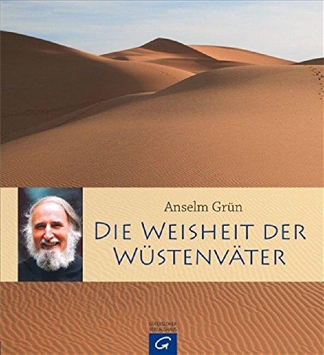 Die Weisheit der Wüstenväter