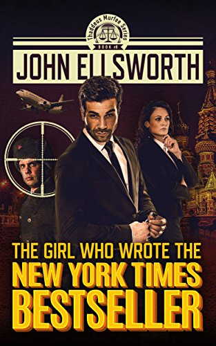 The Girl Who Wrote The New York Times Bestseller (Thaddeus Murfee Legal Thriller Series Book (Legal Series)