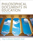 Philosophical Documents in Education (4th Edition)