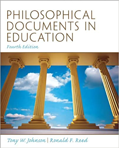 Philosophical documents in education 4th edition tony w johnson philosophical documents in education 4th edition 4th edition fandeluxe Image collections