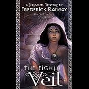 The Eighth Veil: A Jerusalem Mystery | Frederick Ramsay