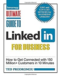 Ultimate Guide to Linked In for Business (Ultimate Series)
