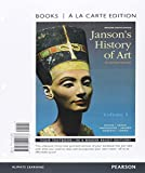 Janson's History of Art Volume 1, Books a la Carte Edition Plus REVEL -- Access Card Package (5th Edition) 5th Edition