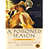 A Poisoned Season (Lady Emily Mysteries, Book 2)