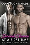 Second Chance at a First Time: An MM Straight to Gay First Time Romance