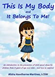 Download This Is My Body and It Belongs To Me in PDF ePUB Free Online