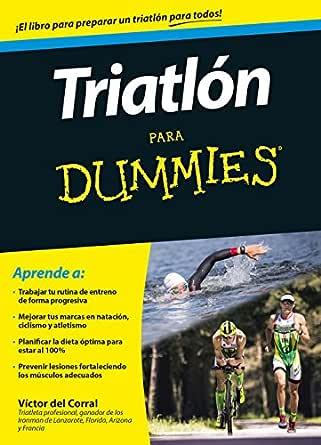 Triatlón para Dummies eBook: Morales, Victor Manuel del Corral ...