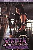Xena Warrior Princess: The Official Guide to the Xenaverse