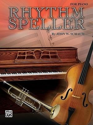 [(Rhythm Speller: For Piano)] [Author: John Schaum] published on (March, 2000) ebook