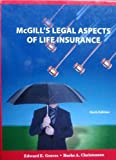 McGill's Legal Aspects of Life Insurance, Burke A. Christensen Edward E. Graves, 1932819630
