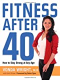 Product review for Fitness After 40: How to Stay Strong at Any Age