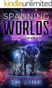 Spanning Worlds: An Askari Series Novel (Saving Askara Book 3)