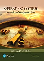 Operating Systems: Internals and Design Principles, 9th Edition Front Cover