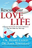 Rescue Your Love Life, Henry Cloud and John Townsend, 159145140X
